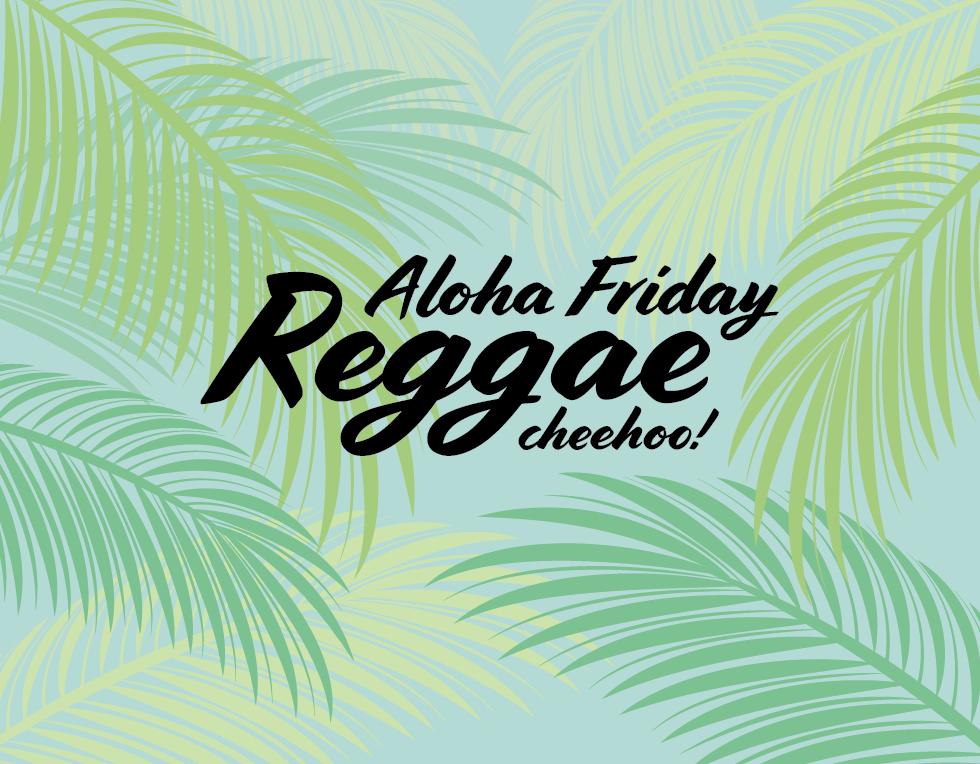 Aloha Friday Reggae